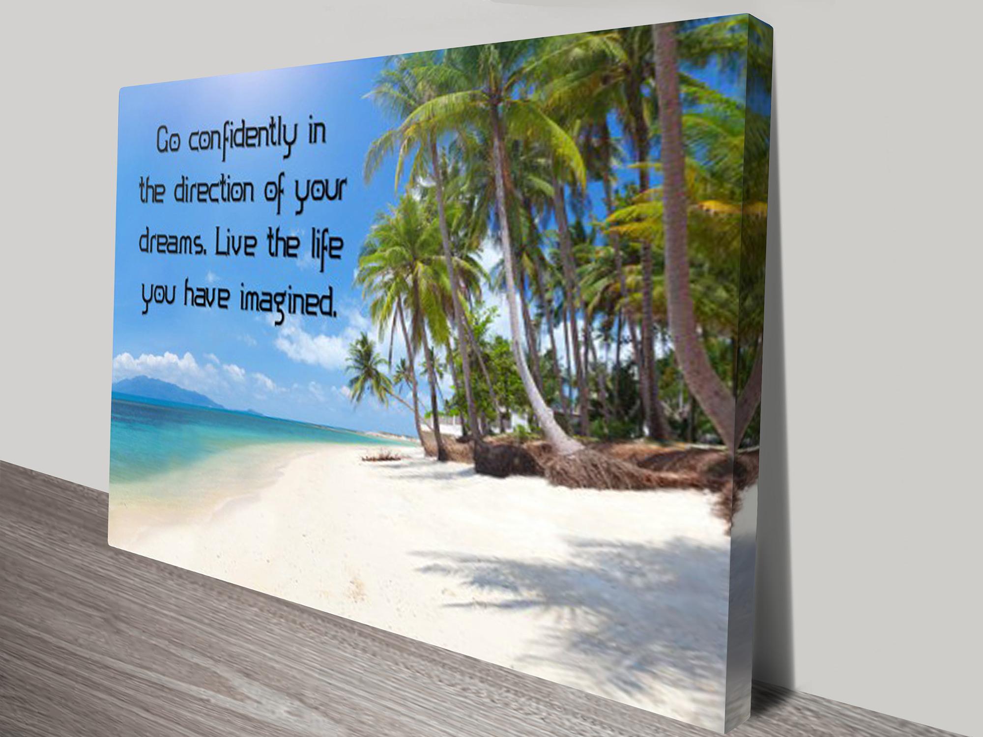 inspirational quotes go confidently canvas prints australia