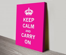 Bright Pink Keep Calm Poster on Canvas