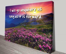 Go Anywhere Forward Canvas Wall Art