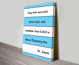 Dr Seuss Step Inspirational Artwork on Canvas