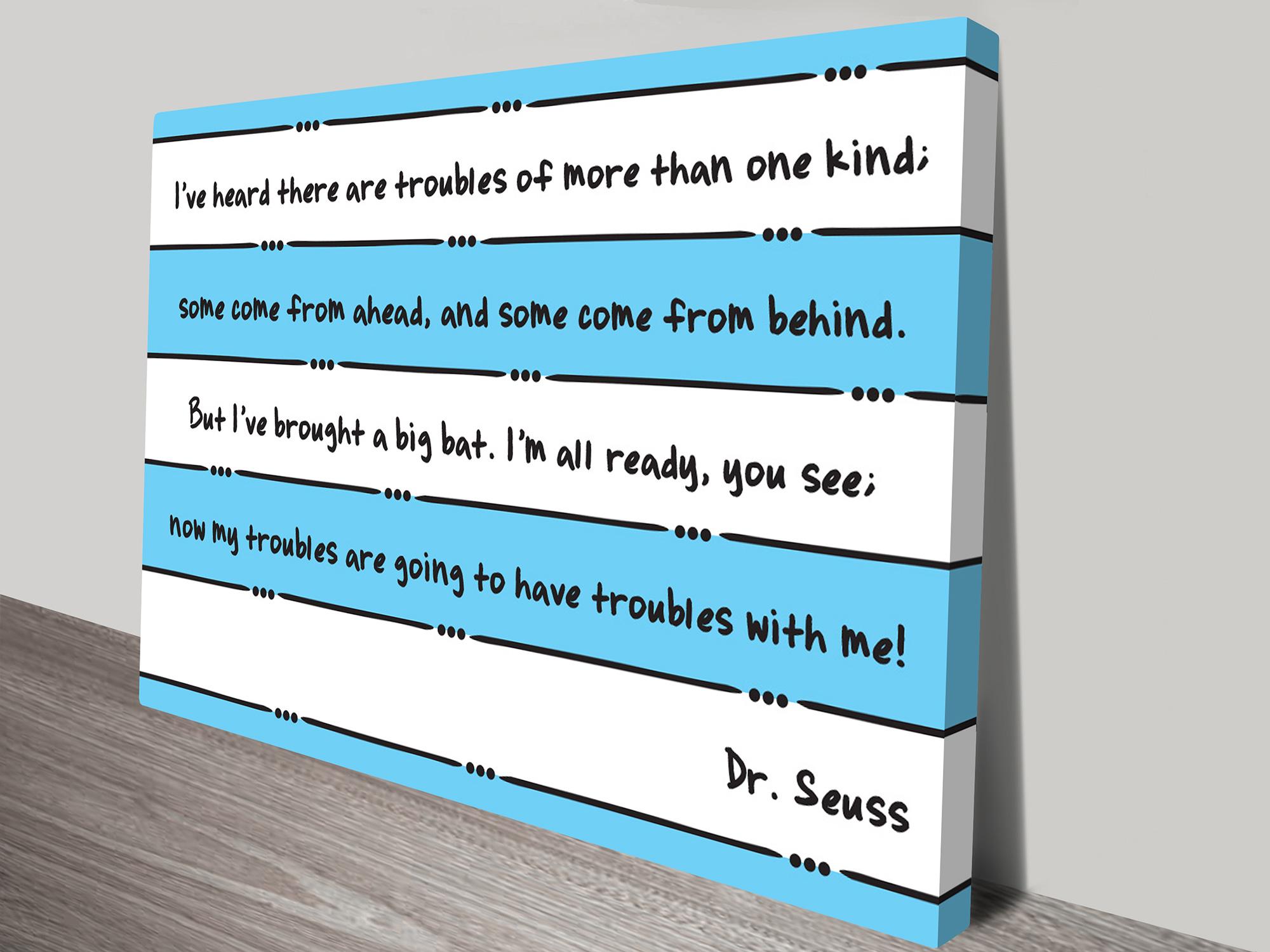 Dr Seuss Troubles Landscape Inspirational Quotes