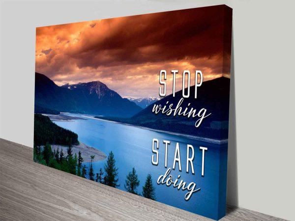 Stop Wishing Start Doing Quote Words of Wisdom Art Print