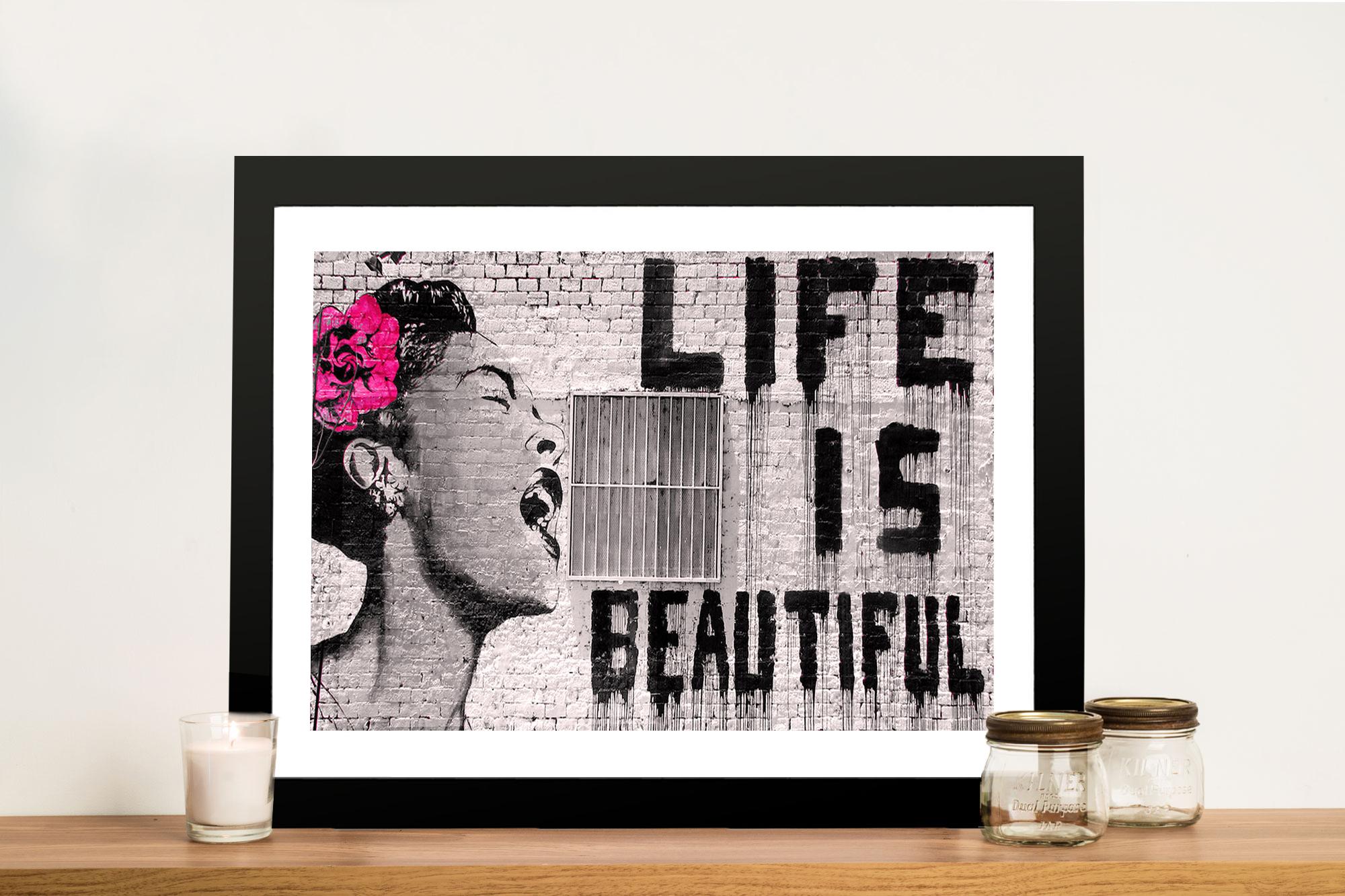Life Is Beautiful Banksy Work Art Print On Canvas Australian Gallery