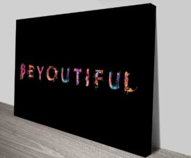 Beyoutiful 2 Typography Art Prints on Canvas Print Art Gallery