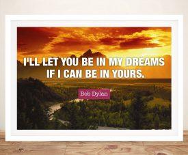 Buy In My Dreams Bob Dylan Framed Art