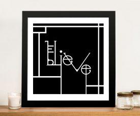 Futuracha - Believe Typography B&W Great Gift Ideas