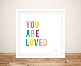 Buy a You Are Loved Kids Nursery Art Print