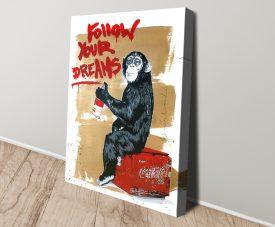 Follow Your Dreams Canvas Banksy Print