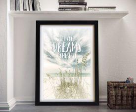 Let your Dreams Come True Framed Oceanview Art