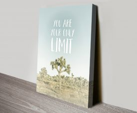 You are your Only Limit Stretched Canvas Print